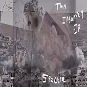 This Insanity - EP by Spectre