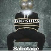 Sabotage by Big Supa