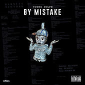 By Mistake von Young Dolph