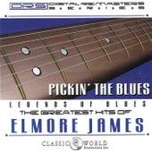 Pickin' The Blues: Greatest Hits Of Elmore James de Elmore James
