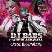 Casse la démarche de DJ Babs