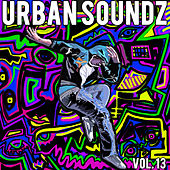 Urban Soundz Vol. 13 by Various Artists