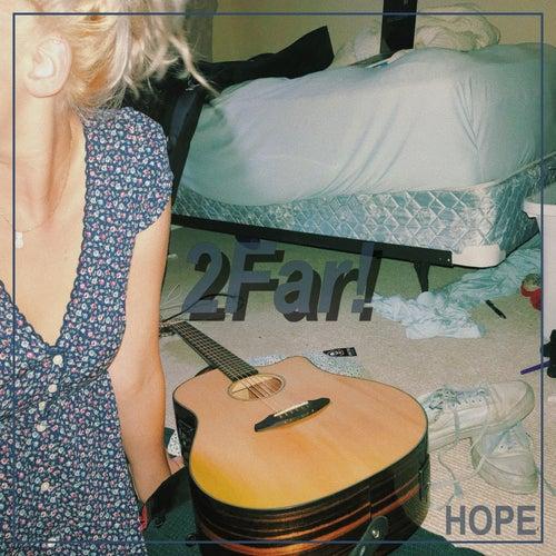 2far! von Hope