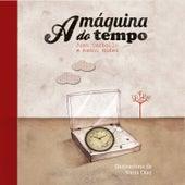 A máquina do Tempo de Various Artists