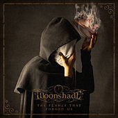 The Flames That Forged Us de Moonshade