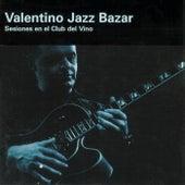 Sesiones en el Club del Vino de Valentino Jazz Bazar