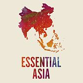 Essential Asia de Various Artists