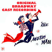 The Music Man: Original Broadway Cast Recording by Various Artists