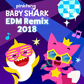 Baby Shark Edm Remix (2018) de Pinkfong