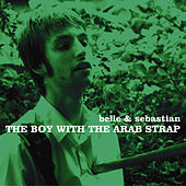 The Boy With The Arab Strap by Belle and Sebastian