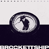 The Brockettship by Brockett Parsons