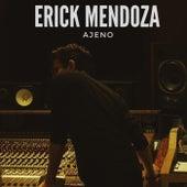 Ajeno by Erick Mendoza