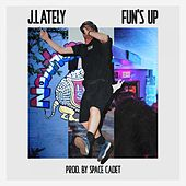 Fun's Up by J. Lately