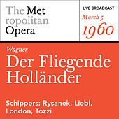 Wagner: Der Fliegende Holländer (March 5, 1960) by Various Artists