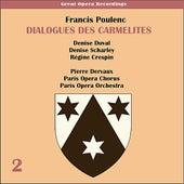Poulenc: Dialogues des Carmelites (1956), Volume 2 by Paris Opera Chorus