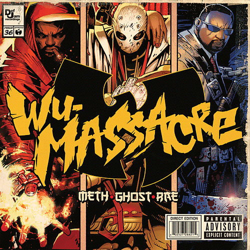 Wu Massacre by Meth, Ghost and Rae