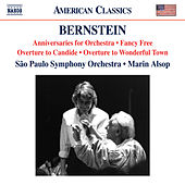 Bernstein: Anniversaries, Fancy Free Suite, Overture to Candide & Overture to Wonderful Town by São Paulo Symphony Orchestra