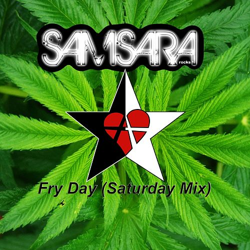Fry Day (Saturday Mix) by Samsara