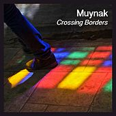 Crossing Borders di Muynak