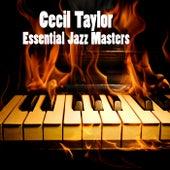 Essential Jazz Masters von Cecil Taylor