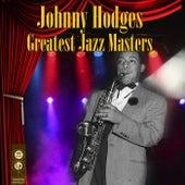 Greatest Jazz Masters von Johnny Hodges