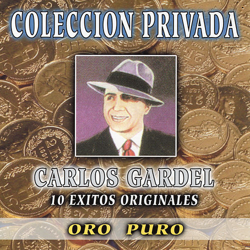Coleccion Privada by Carlos Gardel