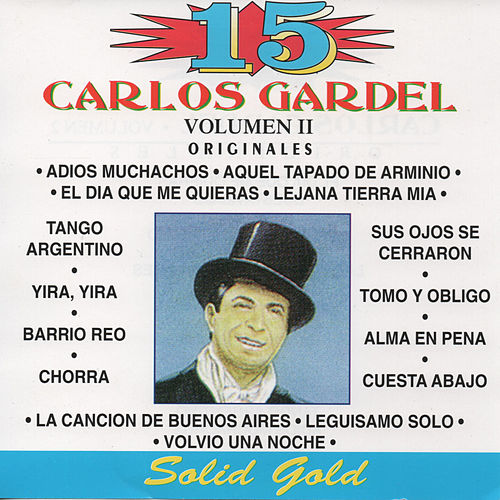 15 Grandes Exitos, Vol. 2 by Carlos Gardel