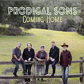 Coming Home by Prodigal Sons