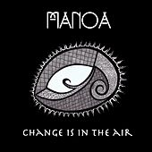 Change Is in the Air de Manoa