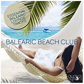 Balearic Beach Club by Various Artists