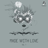 Made With Love, Vol. 1 by Various Artists
