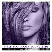 Help You Loose Your Mind!, Vol. 1 von Various Artists