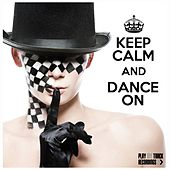 Keep Calm and Dance On de Various Artists