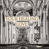 Your healing love by Kjell Madsen