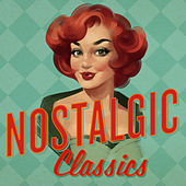 Nostalgic Classics von Various Artists