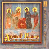 Ancient Psalms of the Orthodox Church by Chamber Choir Lege Artis