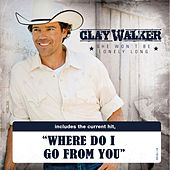 She Won't Be Lonely Long by Clay Walker