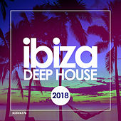 Deep House Ibiza 2018 - EP by Various Artists