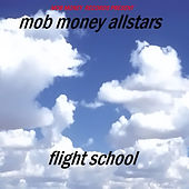 Mob Money Allstars Flight School de Various Artists