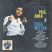 A Casa Nostra by Paul Anka