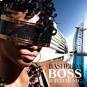 Boss B%tch Music by Rasheeda