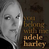 You Belong With Me (Reggae Version) de Adele Harley