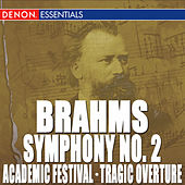 Brahms: Symphony No. 2 by Various Artists