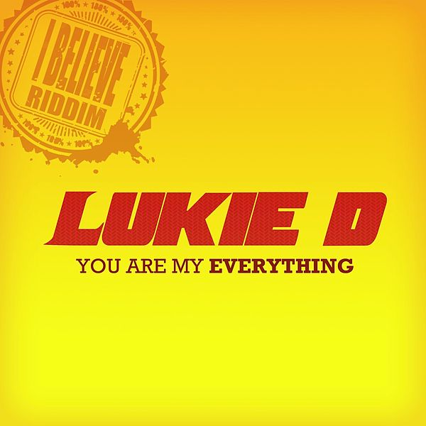 You Are My Everything Single Van Lukie D Napster