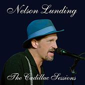 The Cadillac Sessions (Live) by Nelson Lunding