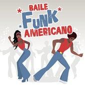 Baile Funk Americano de Various Artists