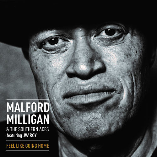 Feel Like Going Home by Malford Milligan