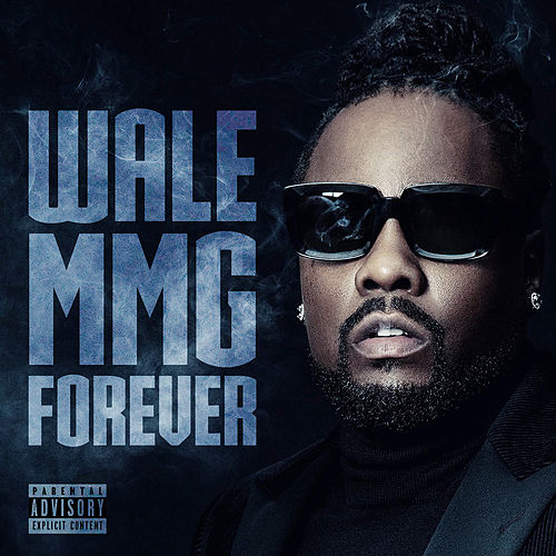 Mmg Forever by Wale