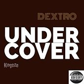 UNDERCOVER The EP by Dextro