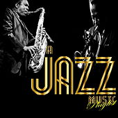 A Jazz Music Playlist di Various Artists